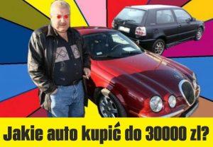 Jakie auto kupić do 30000 zł?